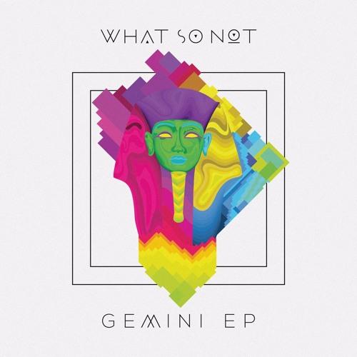 What So Not - Gemini Intro Ft Tunji Ige