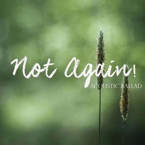 Not Again (Acoustic - 80Bpm) - Female Vocals - Sonia Oliveira