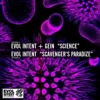 Evol Intent and Gein - Science mp3