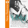 New Book Release - Wicked Reunion by Michelle A. Valentine