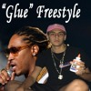 """Glue"" Freestyle"