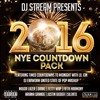 DJ Stream's NYE 2016 Countdown Pack - Lean On - FREE DOWNLOAD BY CLICKING