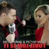Mega Band feat. Petar Mitic - Ti Si Zivot Moj Mp3
