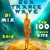 (Unknown Size) Download Lagu Goa Trance Wave Top 100 Classic Hits DJ Mix 2015 Mp3 Gratis