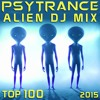 Psy Trance Alien DJ Mix Top 100 2015