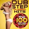 Dubstep Classic Hits Top 100 2016 Dj Mix