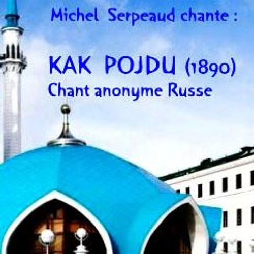 Kak Pojdu (chant russe - 1890)