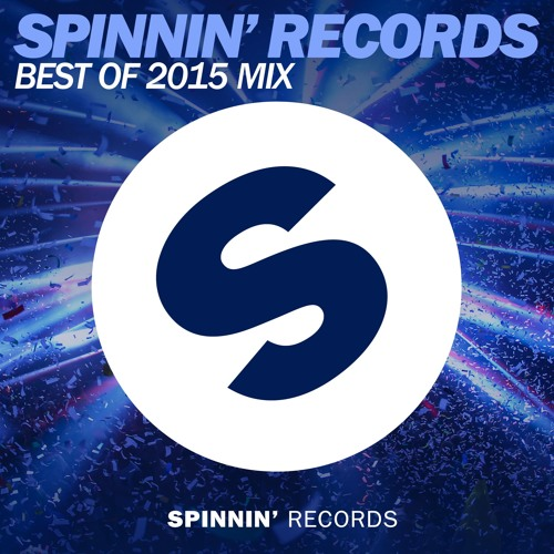 Page 1 | Spinnin' Records - Best Of 2015 Year Mix. Topic published by DjMaverix in Mixset and Podcast (Music Floor).