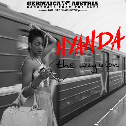 Nyanda - The Way U Love