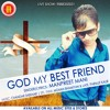 GOD My Best Friend - Manpreet Mani