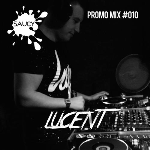 Promo Mix #010 - Lucent