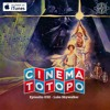 Cinema Totopo 032 – Luke Skywalker