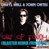 Daryl Hall  & John Oates      -      Out of Touch (Blaster Remix Freestyle Dj Spawn)