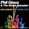 Phil Giava & The Shrink Reloaded - Nervous Breakdown Vs Pump It Up (Disco Freak Remix Edit)  Sc