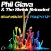 Phil Giava & The Shrink Reloaded - Nervous Breakdown Vs Pump It Up (EDM Radio Edit)  Sc