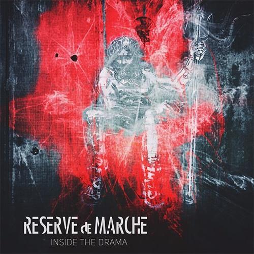 Reserve de Marche - Inside the Drama
