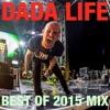 Dada Land - Best of 2015 Mix