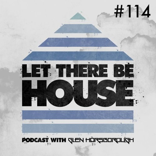 LTBH Podcast With Glen Horsborough #114