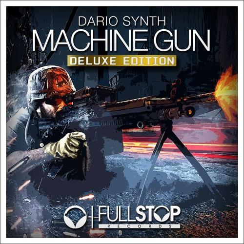 Dario Synth - Machine Gun (Dubstep Mix) [OUT NOW!]