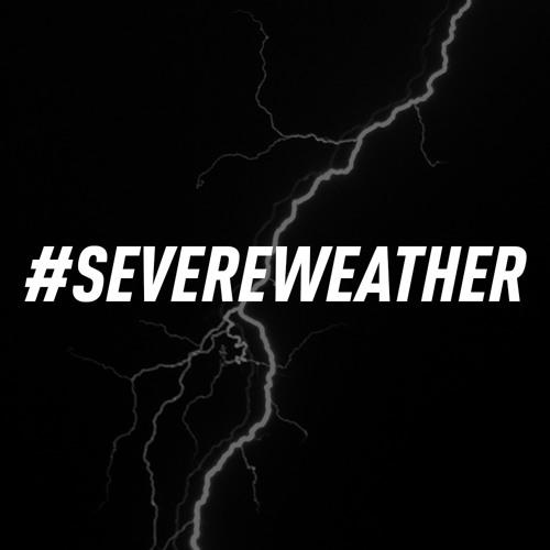 SEVERE WEATHER || LIVESET