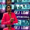 Sho Time Ent. & OutWork Everybody present Dej Loaf live @ The Hall Jan,8,2016