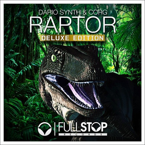 Dario Synth & Corg - Raptor (Krylon Remix) [OUT NOW!]