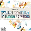 Frenzy x 818 - Fun With Numbers (Original Mix) *Available 2/22/16*