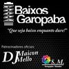 Gordinho Da Saveiro - Leo Mai E DJ MAICON MELLO BAIXOS GAROPABA