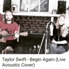 Candice Sand - Begin Again (Taylor Swift - Live Acoustic Cover) FREE Download