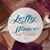 Lefty - Stance (Original Mix)[BUY = FREE DOWNLOAD]
