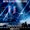 Metal Blade Podcast #62 December 2015 - Between the Buried and Me