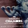 The Moon Chambers - When You Gonna Give Up feat. Matty McCloskey