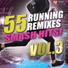 55 Smash Hits! - Running Remixes, Vol. 3 Preview