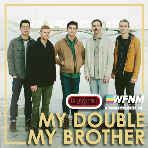 My Double My Brother - Interview - at Cherrytree Radio for WFNM