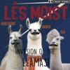 Les Moist - Invasion of the Llamas