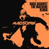Madsonik On Parade (Rage Against the Machine remix)
