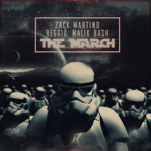 REGGIO, Malik Bash & Zack Martino - The March (Original Mix)