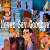 Friends Never Say Goodbye - Elton John