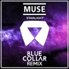Muse - Starlight (BlueCollar Remix)