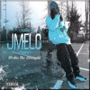 J Melo - Money Can't Buy Your Love (Ft. M Dot 80 & The Jacka)