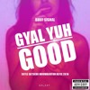 Download Busy Signal - Gyal Yuh Good (Skyle Da'Silva Moombahton Refix 2k16) BUY 2 DL Mp3
