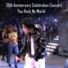 Michael Jackson You Rock My World 30th Anniversary Celebration Concert
