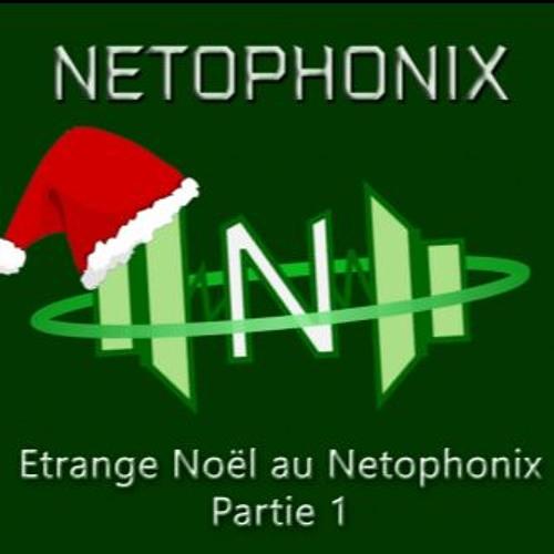 Etrange Noel au Netophonix