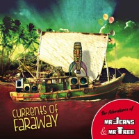 Currents Of Faraway (The Adventures of Mr. Jeans & Mr. Tree)