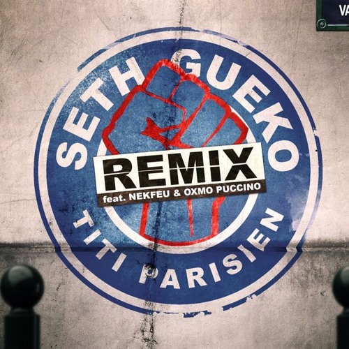 Seth Gueko Ft Nekfeu Oxmo Puccino Titi Parisien Remix скачать - картинка 3