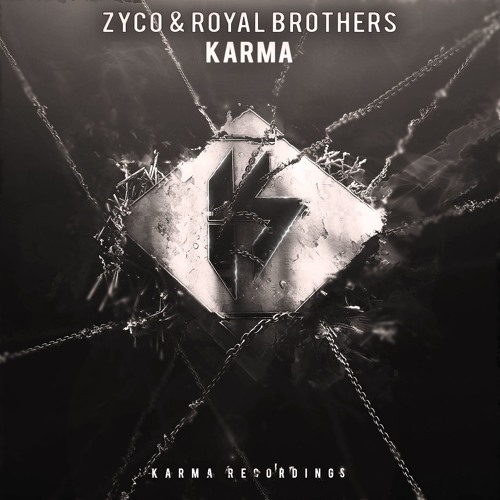 Zyco & Royal Brothers - Karma (Original Mix)