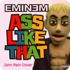 Ass Like That (Eminem Cover)