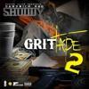 Grit Mode Feat. Twan G & Lil Juu