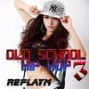 Old School Hip Hop 3 - West- & East Coast, Underground, Hardcore