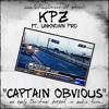 Captain Obvious Ft. Unknown Pro